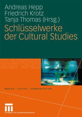 Schl Sselwerke Der Cultural Studies 9783531152219