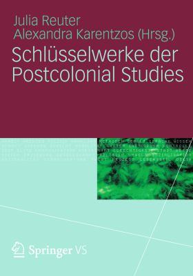 Schl Sselwerke Der Postcolonial Studies 9783531175775