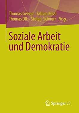 Soziale Arbeit Und Demokratie 9783531176215