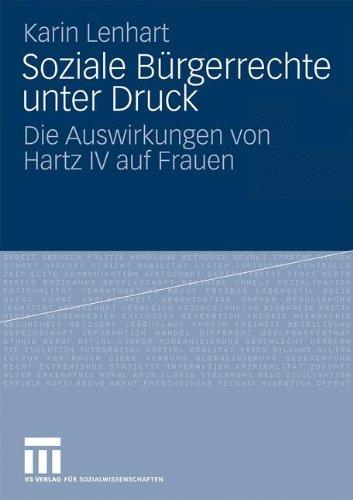 Soziale B Rgerrechte Unter Druck: Die Auswirkungen Von Hartz IV Auf Frauen 9783531158129