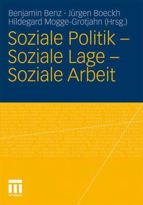 Soziale Politik - Soziale Lage - Soziale Arbeit 9783531168852