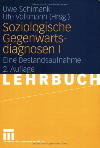 Soziologische Gegenwartsdiagnosen I: Eine Bestandsaufnahme 9783531147796