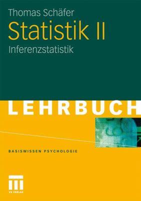 Statistik II: Inferenzstatistik 9783531169408