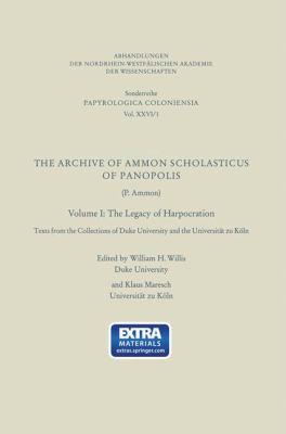 The Archive of Ammon Scholasticus of Panopolis: P. Ammon 9783531099439