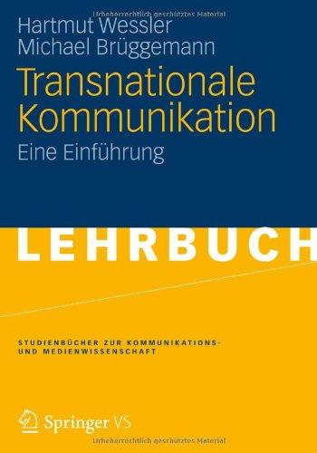 Transnationale Kommunikation: Eine Einf Hrung 9783531150086