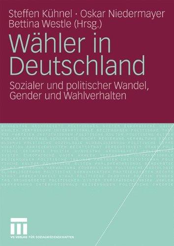 W Hler in Deutschland: Sozialer Und Politischer Wandel, Gender Und Wahlverhalten 9783531168869