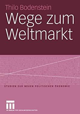 Wege Zum Weltmarkt 9783531145518