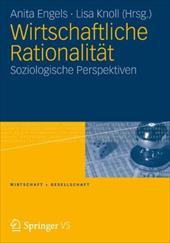Wirtschaftliche Rationalit T: Soziologische Perspektiven