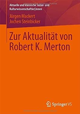 Zur Aktualit T Von Robert K. Merton 9783531184173