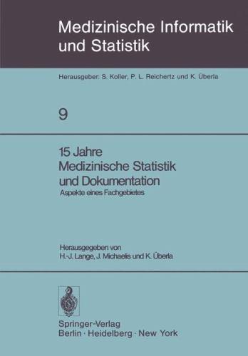 15 Jahre Medizinische Statistik Und Dokumentation: Aspekte Eines Fachgebietes 9783540090755
