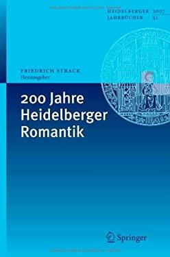 200 Jahre Heidelberger Romantik 9783540752332