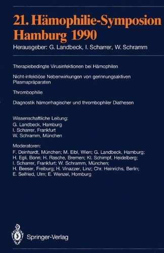 21. H Mophilie-Symposion: Hamburg 1990 9783540542568