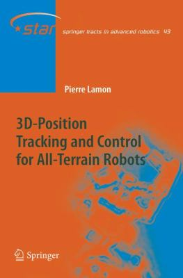 3D-Position Tracking and Control for All-Terrain Robots 9783540782865