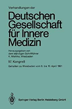 97. Kongrea: Gehalten Zu Wiesbaden Vom 6. Bis 10. April 1991 9783540550808