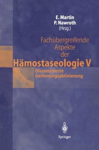 Fach Bergreifende Aspekte Der H Mostaseologie V: 7. Heidelberger Symposium H Mostaseologie Und Anaesthesie, 7./8. September 2001 9783540433507