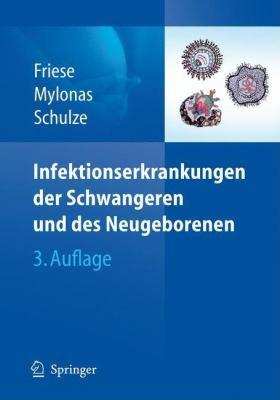 Infektionserkrankungen Der Schwangeren Und Des Neugeborenen 9783540783244