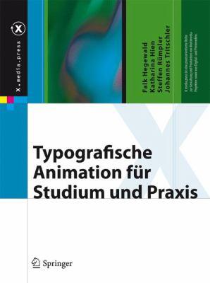 Typografische Animation F R Studium Und Praxis 9783540879138
