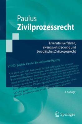 Zivilprozessrecht: Erkenntnisverfahren, Zwangsvollstreckung Und Europ Isches Zivilprozessrecht 9783540880608