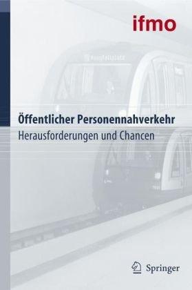 Ffentlicher Personennahverkehr: Herausforderungen Und Chancen 9783540342083
