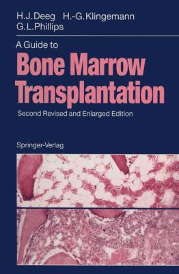 A Guide to Bone Marrow Transplantation 9783540548317