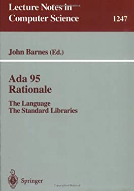 ADA 95 Rationale: The Language - The Standard Libraries 9783540631439