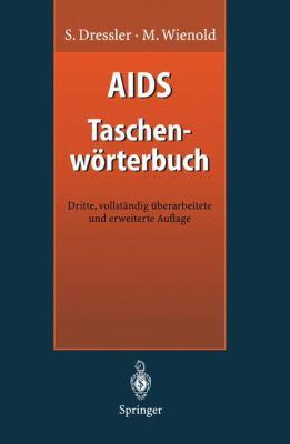 AIDS Taschenw Rterbuch 9783540612933
