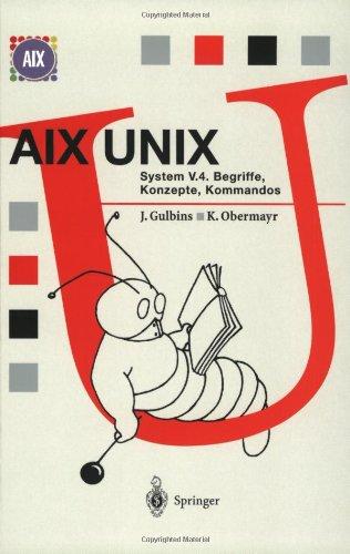 AIX Unix System V.4: Begriffe, Konzepte, Kommandos 9783540616085