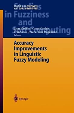 Accuracy Improvements in Linguistic Fuzzy Modeling 9783540029335