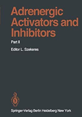 Adrenergic Activators and Inhibitors 2 9783540099109