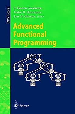 Advanced Functional Programming: Third International School, Afp'98, Braga, Portugal, September 12-19, 1998, Revised Lectures 9783540662419