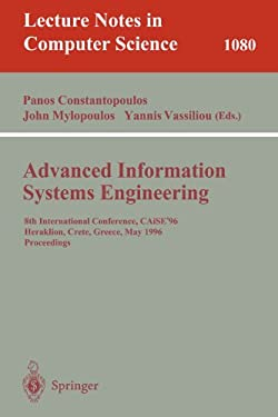 Advanced Information Systems Engineering: 8th International Conference, Caise'96, Herakleion, Crete, Greece, May (20-24), 1996. Proceedings