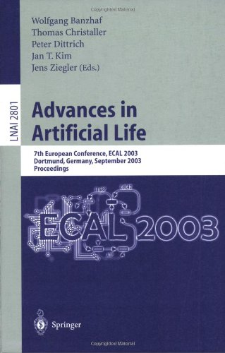 Advances in Artificial Life: 7th European Conference, Ecal 2003, Dortmund, Germany, September 14-17, 2003, Proceedings 9783540200574
