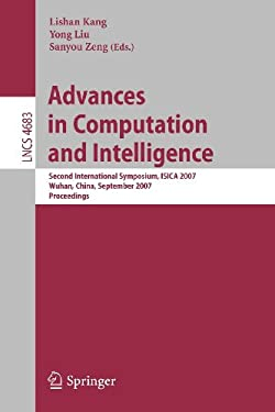 Advances in Computation and Intelligence: Second International Symposium, ISICA 2007 Wuhan, China, September 21-23, 2007 Proceedings 9783540745808