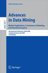 Advances in Data Mining: Medical Applications, E-Commerce, Marketing, and Theoretical Aspects 7973339