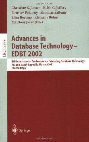 Advances in Database Technology - Edbt 2002: 8th International Conference on Extending Database Technology, Prague, Czech Republic, March 25-27, Proce 9783540433248