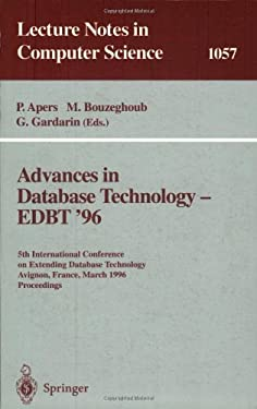 Advances in Database Technology Edbt '96: 5th International Conference on Extending Database Technology, Avignon, France, March 25-29 1996, Proceeding 9783540610571