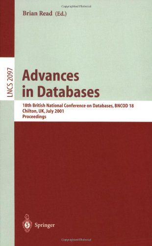 Advances in Databases: 18th British National Conference on Databases, Bncod 18 Chilton, UK, July 9-11, 2001. Proceedings 9783540422655