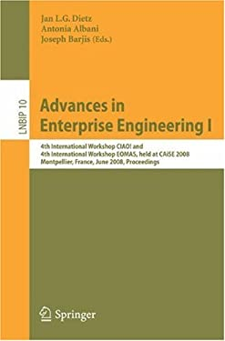 Advances in Enterprise Engineering I: 4th International Workshop Ciao! and 4th International Workshop Eomas, Held at Caise 2008, Montpellier, France, 9783540686439