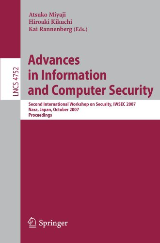 Advances in Information and Computer Security: Second International Workshop on Security, IWSEC 2007, Nara, Japan, October 29-31, 2007, Proceedings 9783540756507