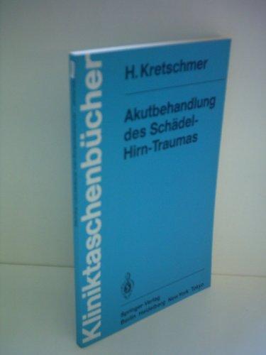 Akutbehandlung Des Sch del-Hirn-Traumas 9783540150053