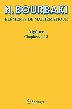 Alg Bre: Chapitres 1 3 9783540338499