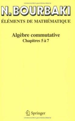 Alg Bre Commutative: Chapitres 5 7 9783540339410