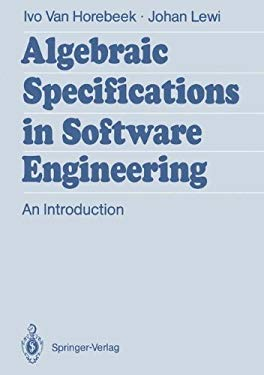 Algebraic Specifications in Software Engineering: An Introduction 9783540516262