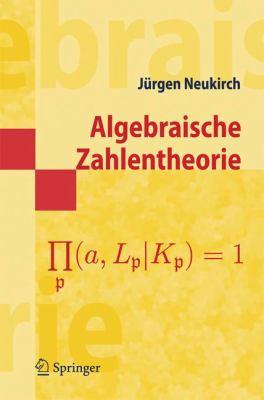 Algebraische Zahlentheorie 9783540375470