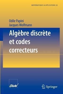 Alg Bre Discr Te Et Codes Correcteurs 9783540602262