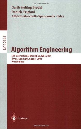 Algorithm Engineering: 5th International Workshop, Wae 2001 Aarhus, Denmark, August 28-31, 2001 Proceedings 9783540425007