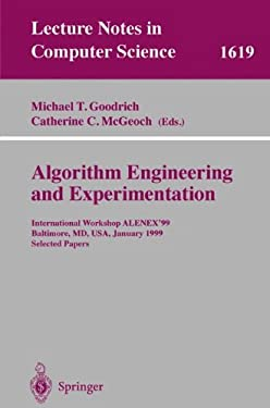 Algorithm Engineering and Experimentation: International Workshop Alenex'99 Baltimore, MD, USA, January 15-16, 1999, Selected Papers 9783540662273