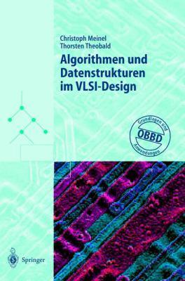 Algorithmen Und Datenstrukturen Im VLSI-Design: Obdd - Grundlagen Und Anwendungen 9783540638698