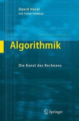 Algorithmik: Die Kunst Des Rechnens 9783540243427