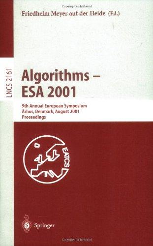 Algorithms - ESA 2001: 9th Annual European Symposium, Aarhus, Denmark, August 28-31, 2001, Proceedings 9783540424932